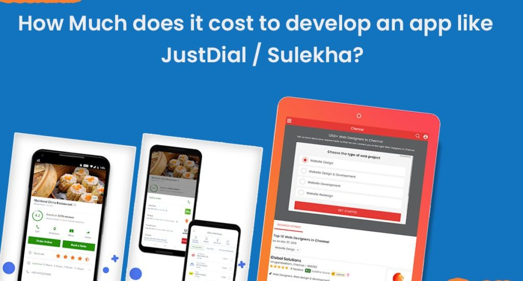How Much does it cost to develop an app like Justdial Sulekha