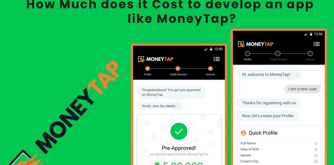 How Much does it Cost to Develop a Loan App Like MoneyTap?