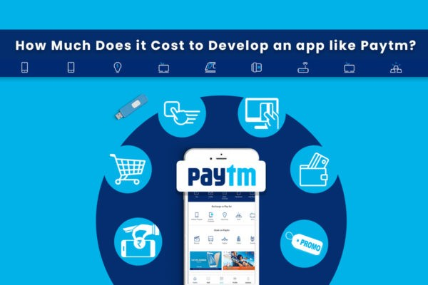 How Much Does it Cost to Develop an Android iOS App Like Paytm?