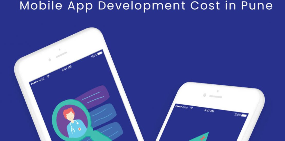 How Much Does it Cost to Develop a Mobile App in Pune?