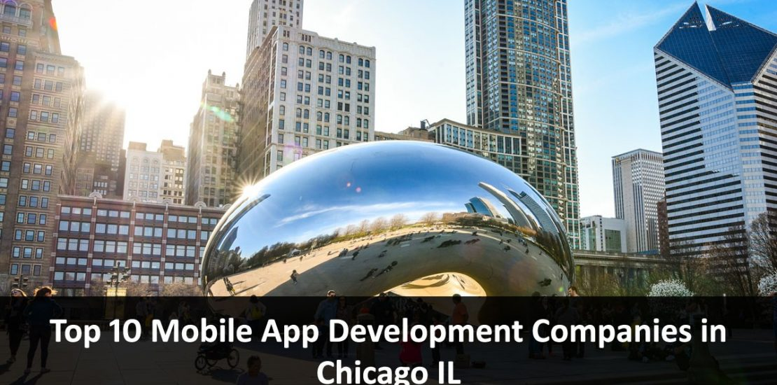 Mobile App Development Companies in Chicago Illinois