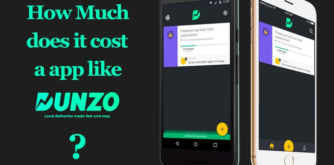 How Much does an App Like Dunzo Cost?