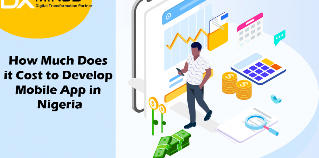 Home - Mobile App Development - How Much Does it Cost to Develop Mobile Apps in Lagos, Nigeria? How Much Does it Cost to Develop Mobile Apps in Lagos, Nigeria?