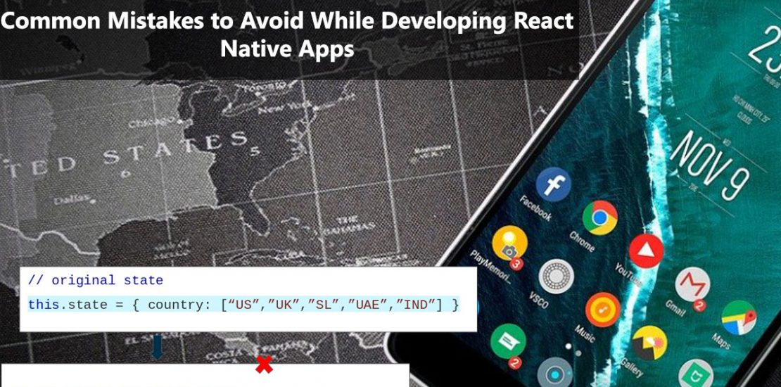 Top 7 Mistakes to Avoid While Developing React Native Apps