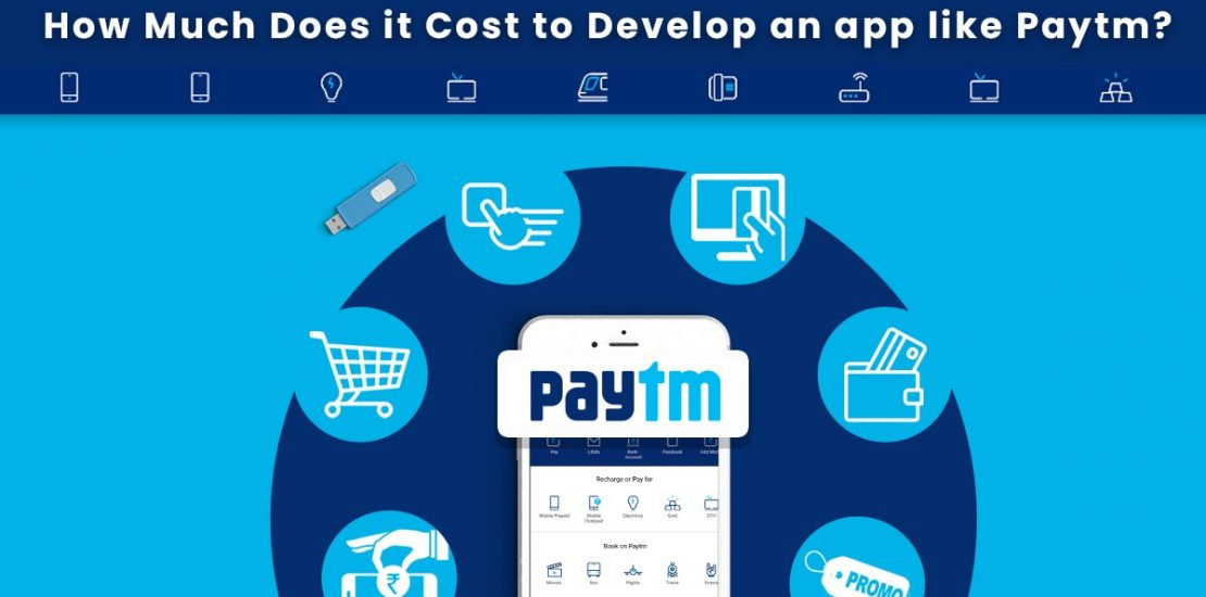 How Much Does it Cost to Develop an app like Paytm Wallet?