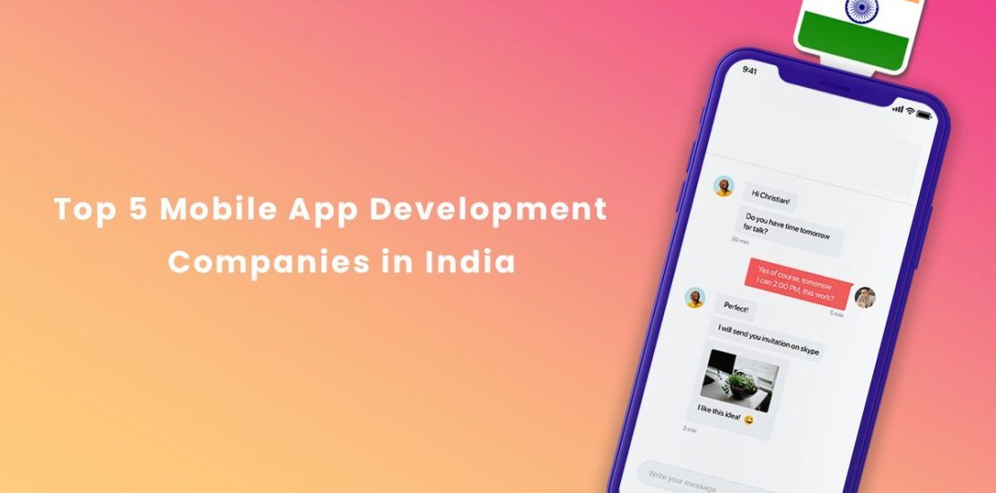 Top 5 Mobile App Development Companies in India