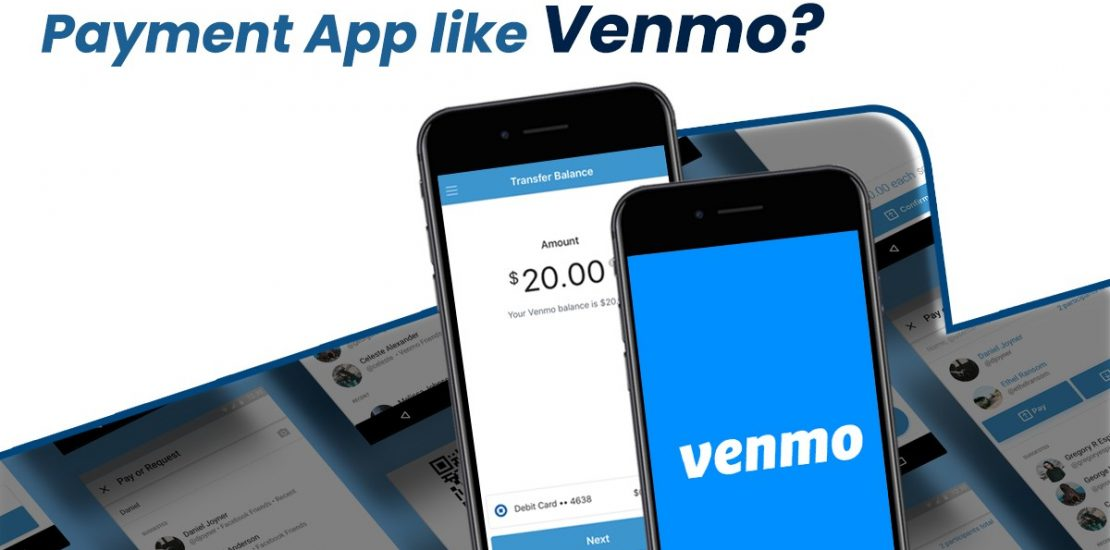 How Much Does Cost to Develop a P2P Payment App like Venmo?