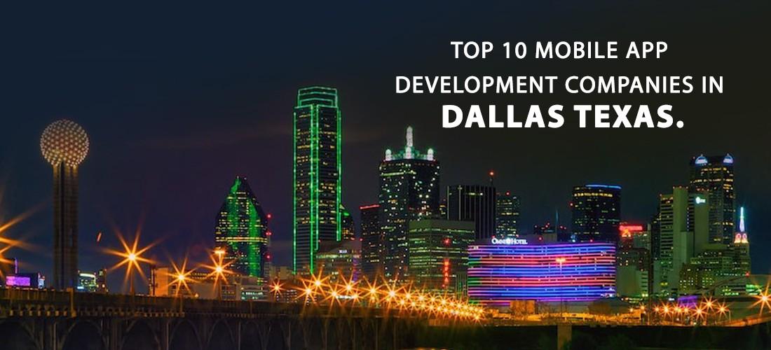 Top 10 Mobile app development companies in Dallas Texas