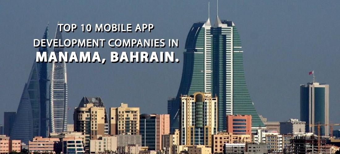 Top Mobile App Development Companies in Manama, Bahrain
