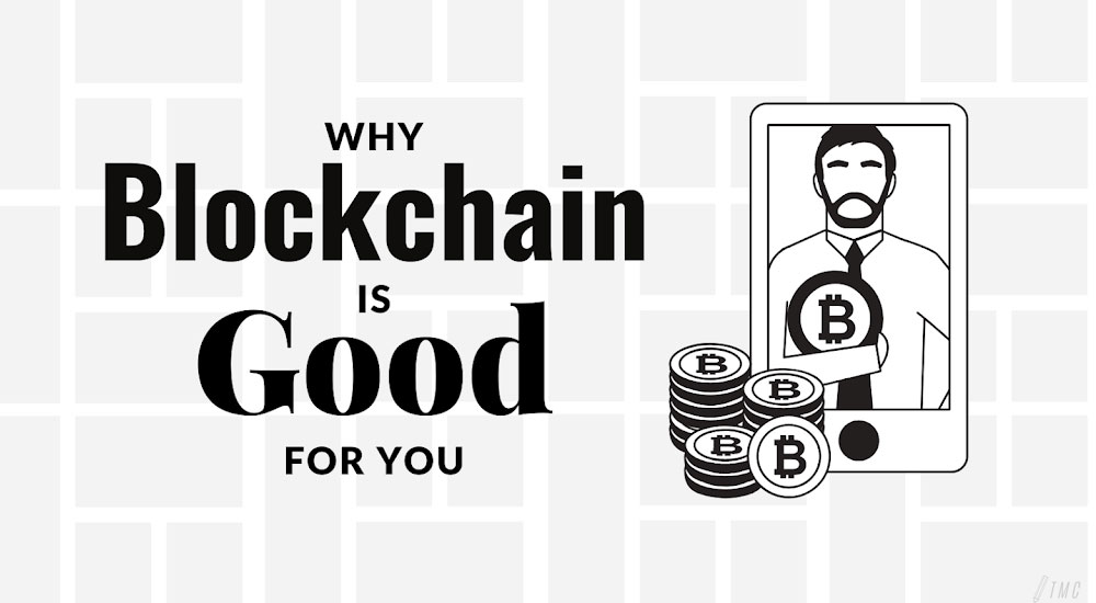 Why is Blockchain Good forYou and What You Need to Know as a Beginner