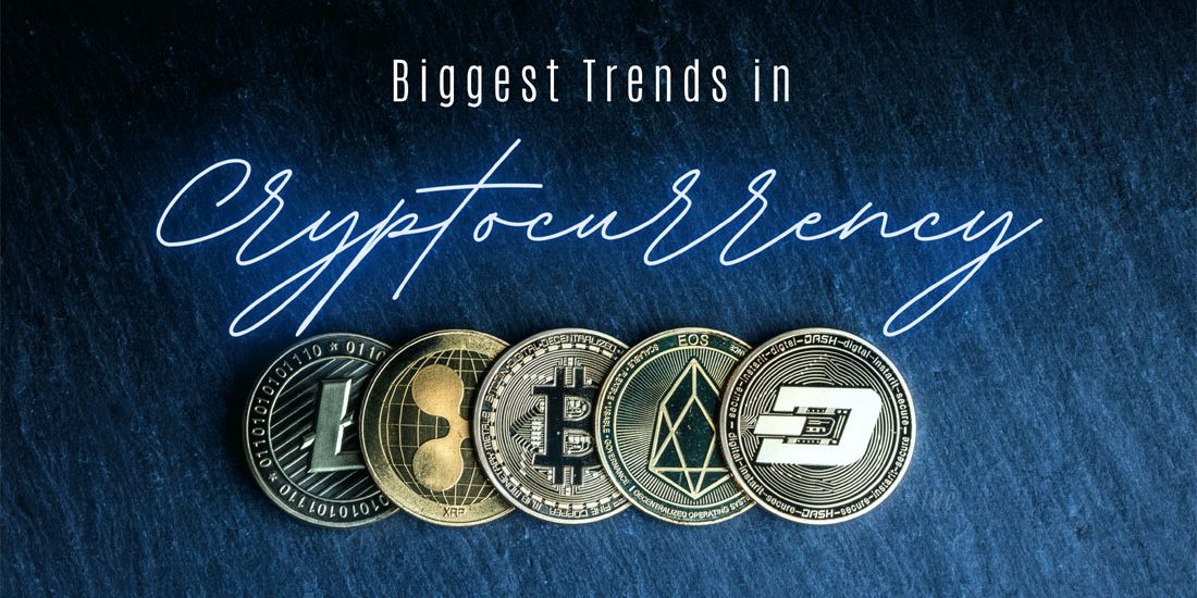 Biggest-Trends-in-Cryptocurrency