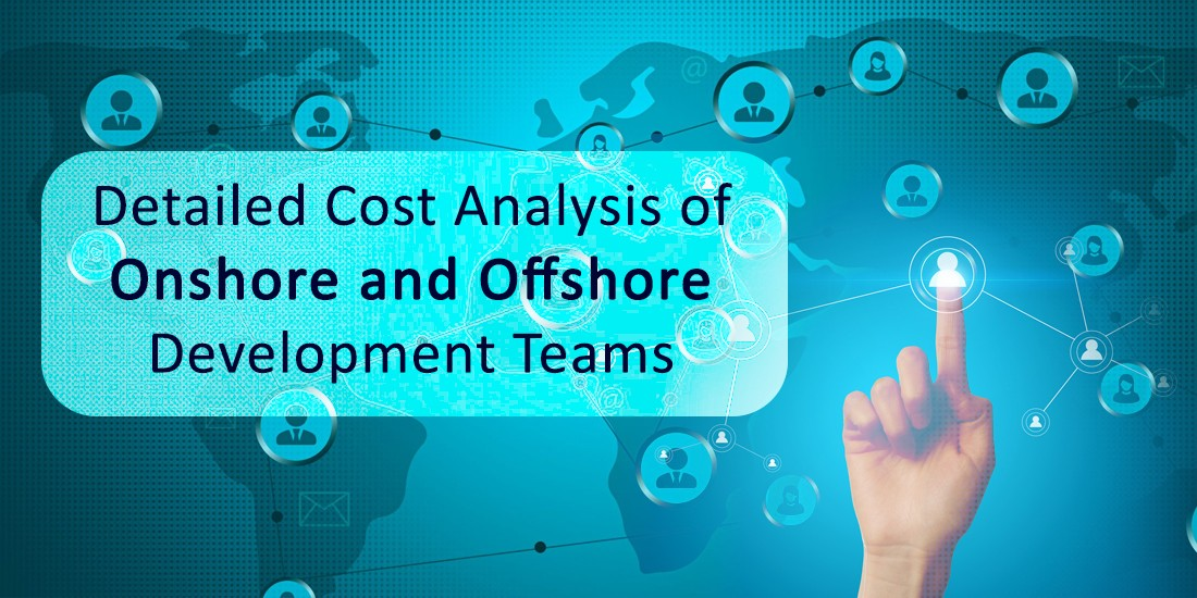 Detailed cost analysis of Onshore and Offshore development teams-DxMinds