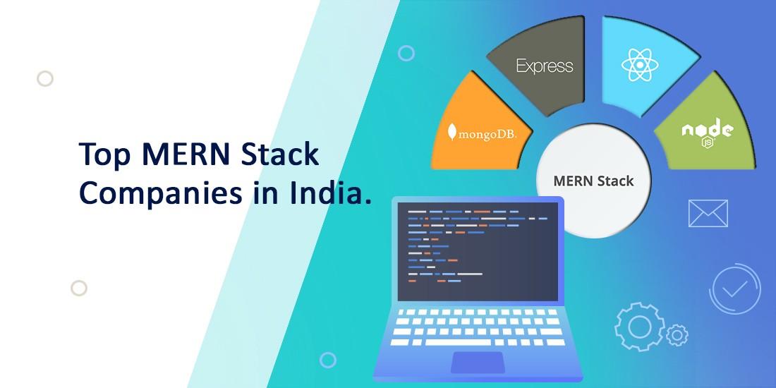 Top MERN Stack Development Companies in Indai
