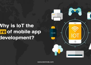 Why is IoT the future of mobile app development?